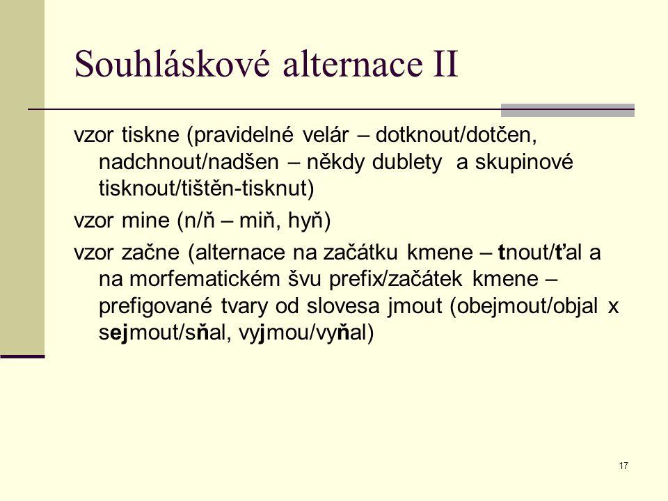 Souhláskové alternace II