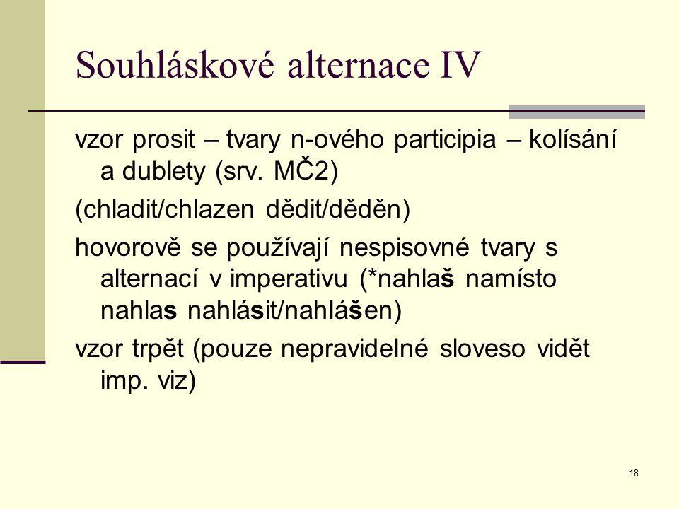 Souhláskové alternace IV