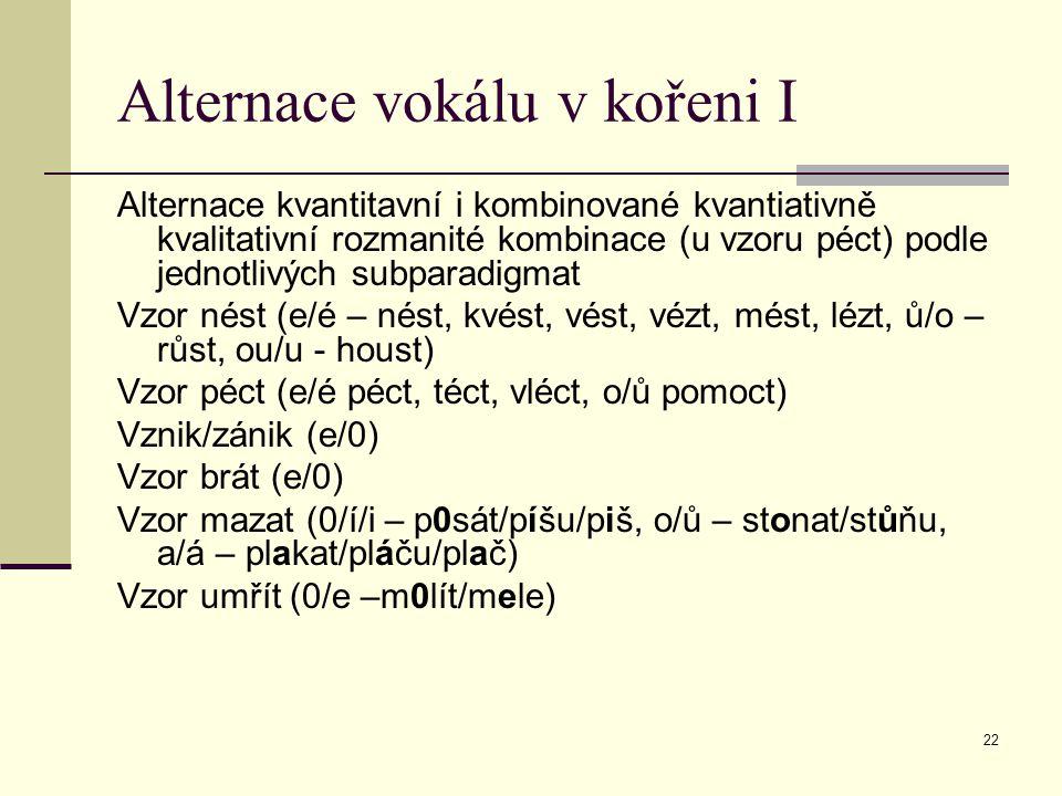 Alternace vokálu v kořeni I