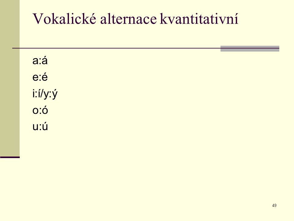 Vokalické alternace kvantitativní