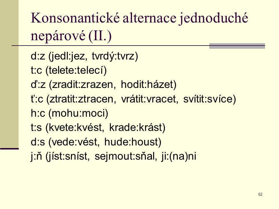 Konsonantické alternace jednoduché nepárové (II.)