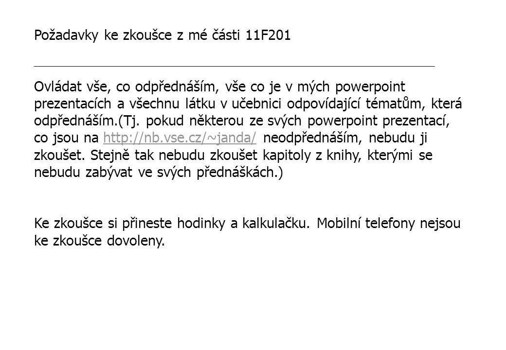 Požadavky ke zkoušce z mé části 11F201