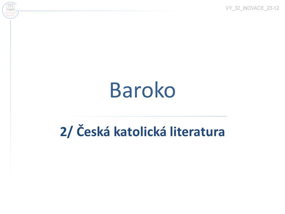 2/ Česká katolická literatura