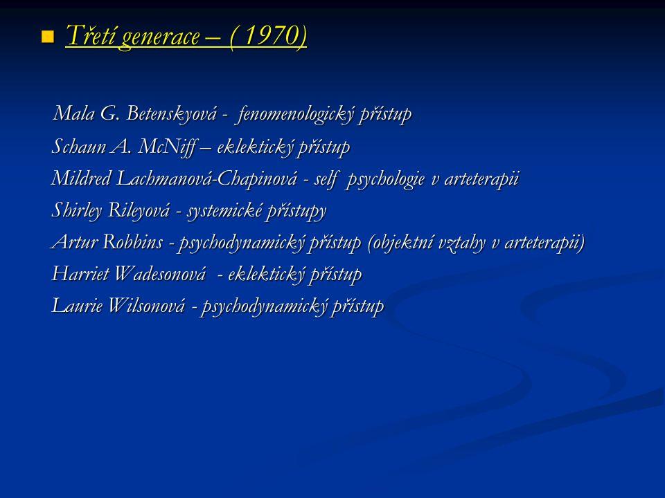 Třetí generace – ( 1970) Mala G. Betenskyová - fenomenologický přístup