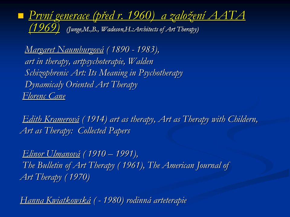 První generace (před r. 1960) a založení AATA (1969) (Junge,M. ,B