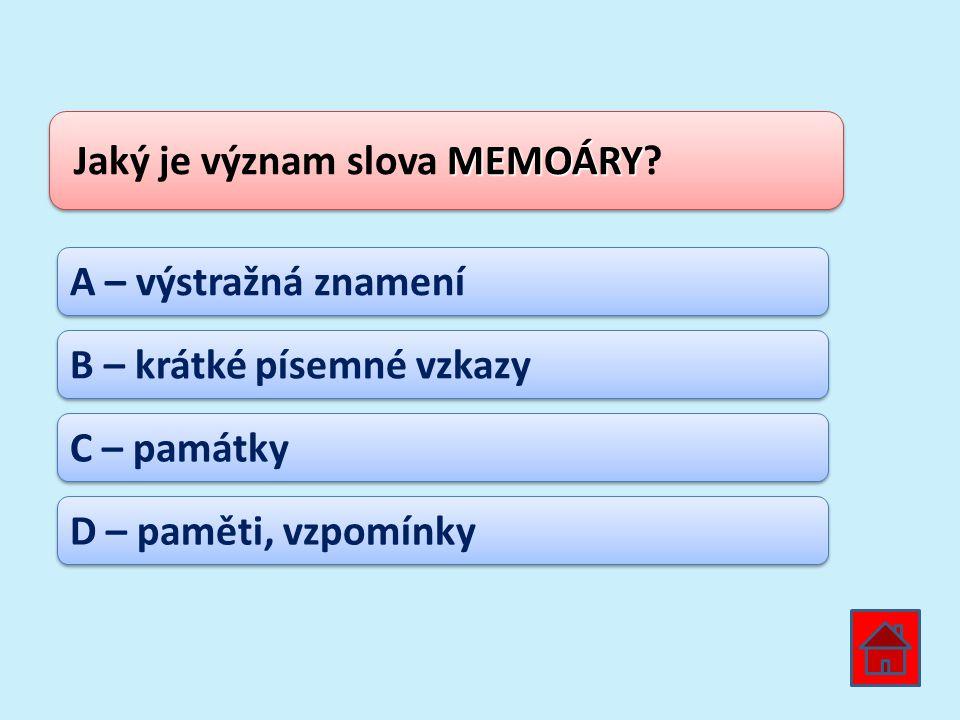 Jaký je význam slova MEMOÁRY