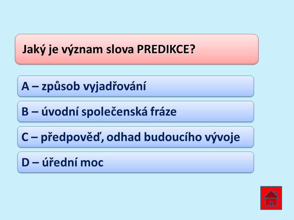 Jaký je význam slova PREDIKCE