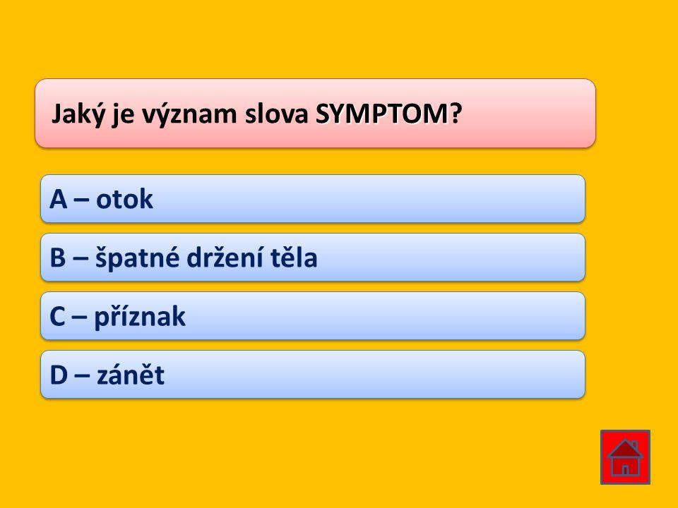 Jaký je význam slova SYMPTOM