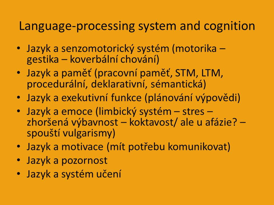 Language-processing system and cognition