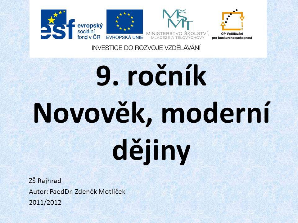 9. ročník Novověk, moderní dějiny