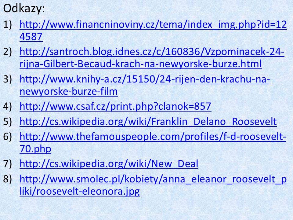 Odkazy: http://www.financninoviny.cz/tema/index_img.php id=124587