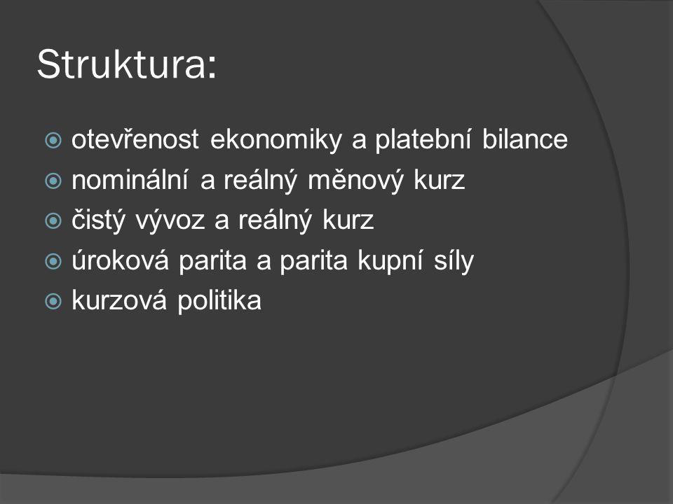 Struktura: otevřenost ekonomiky a platební bilance