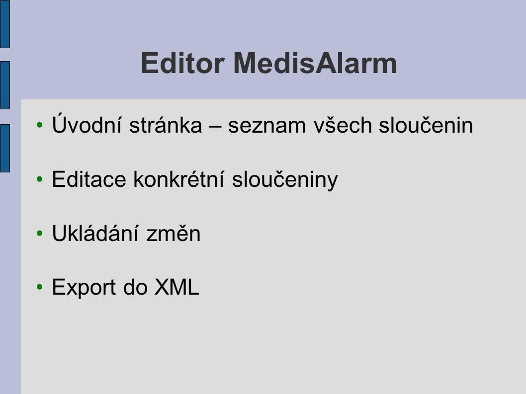 Editor MedisAlarm Úvodní stránka – seznam všech sloučenin