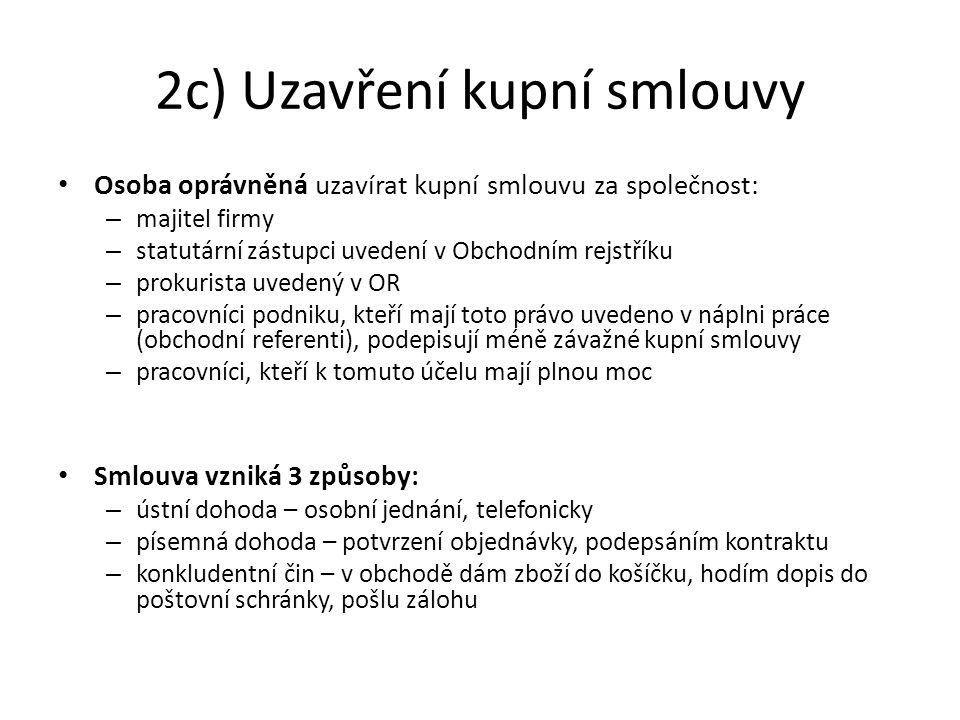 2c) Uzavření kupní smlouvy