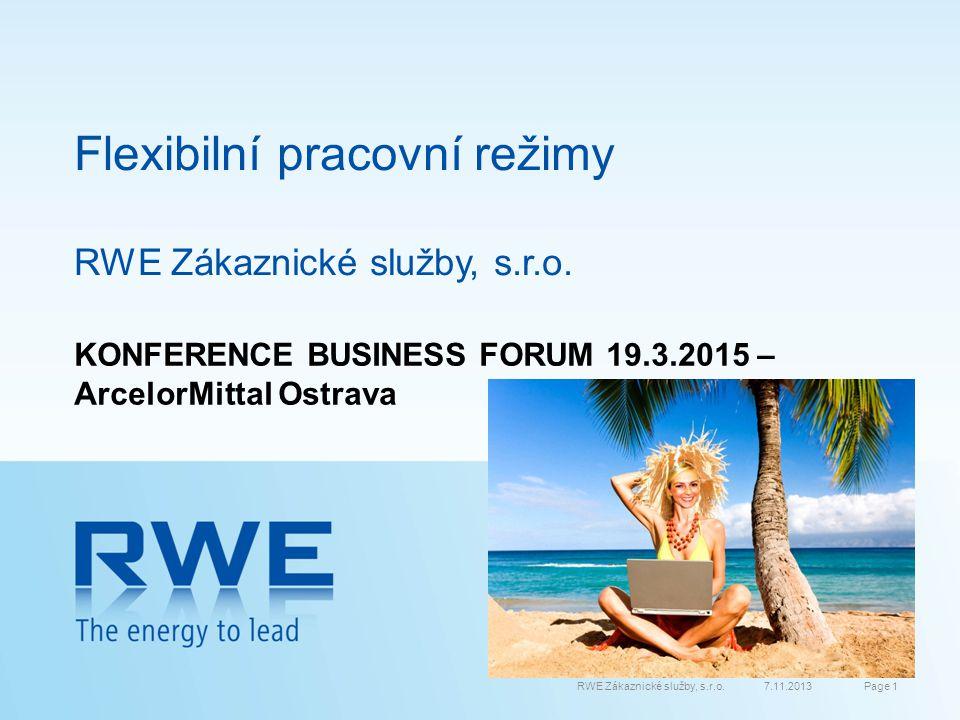 Flexibilní pracovní režimy RWE Zákaznické služby, s.r.o.