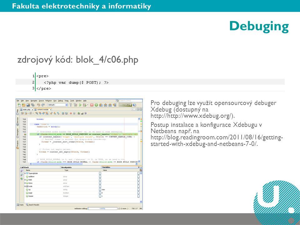 Debuging zdrojový kód: blok_4/c06.php