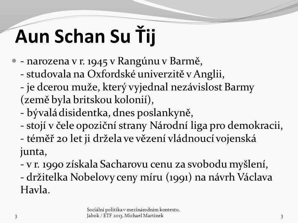 Aun Schan Su Ťij