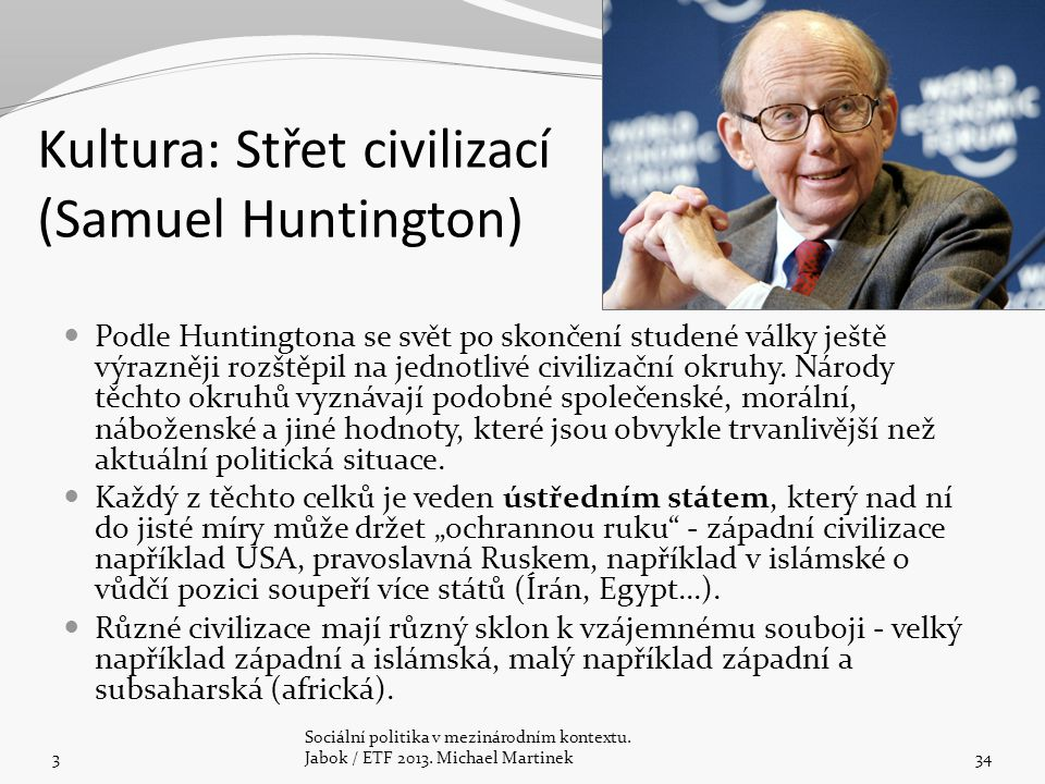 Kultura: Střet civilizací (Samuel Huntington)