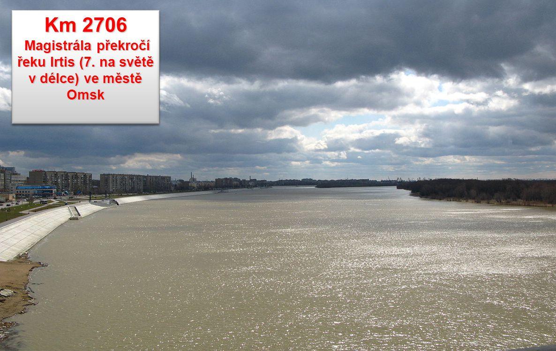 Magistrála překročí řeku Irtis (7. na světě v délce) ve městě Omsk