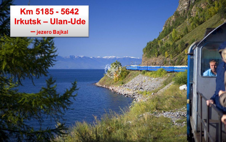 Irkutsk – Ulan-Ude – jezero Bajkal