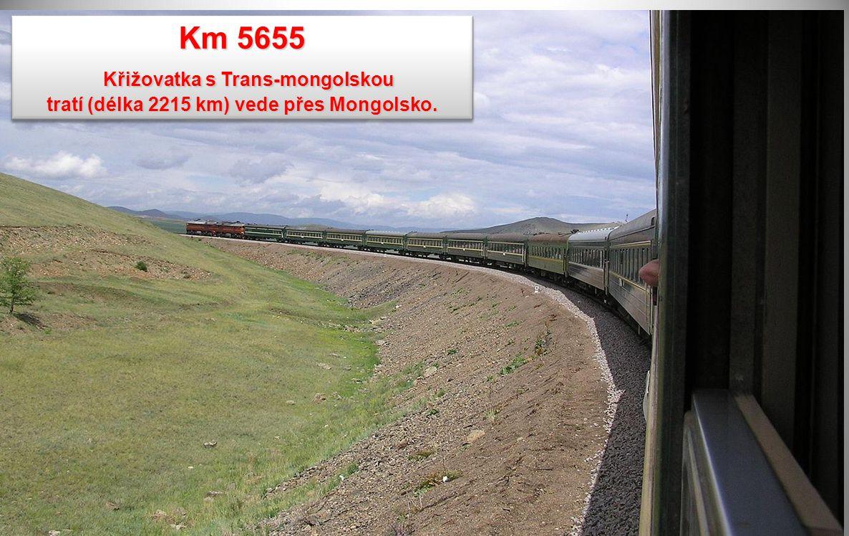 Km 5655 Křižovatka s Trans-mongolskou