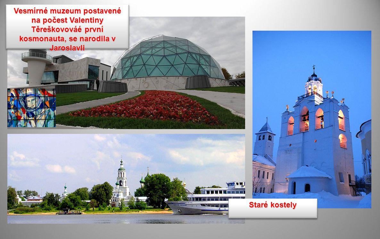 Vesmírné muzeum postavené na počest Valentiny Těreškovováé první kosmonauta, se narodila v Jaroslavli