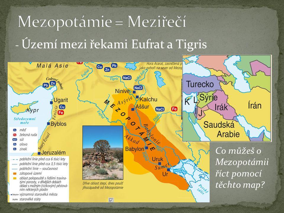 Mezopotámie = Meziřečí