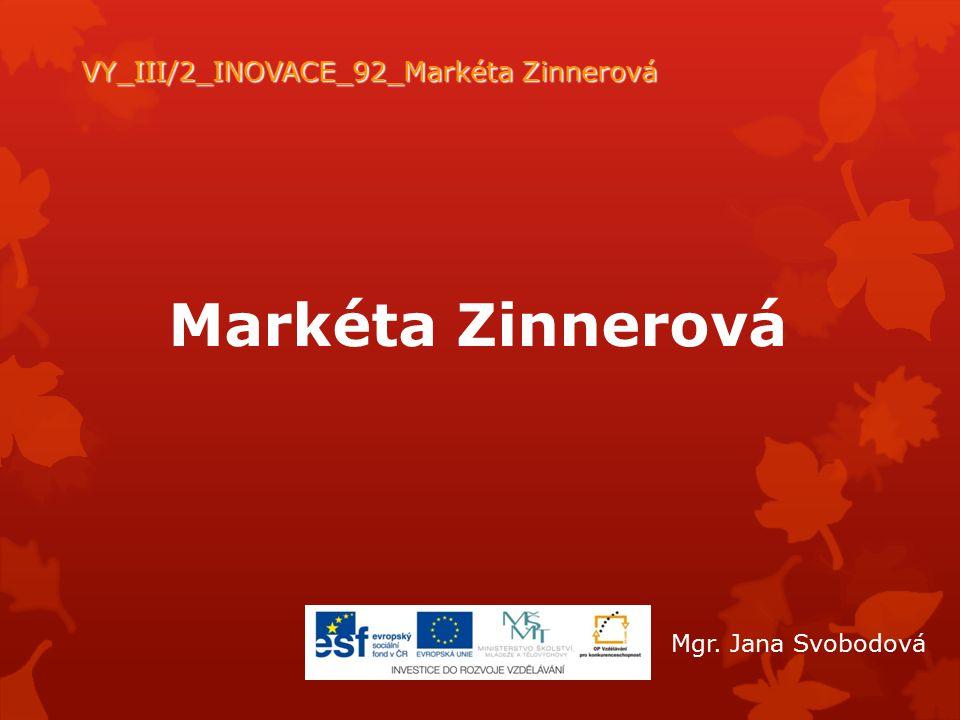 VY_III/2_INOVACE_92_Markéta Zinnerová