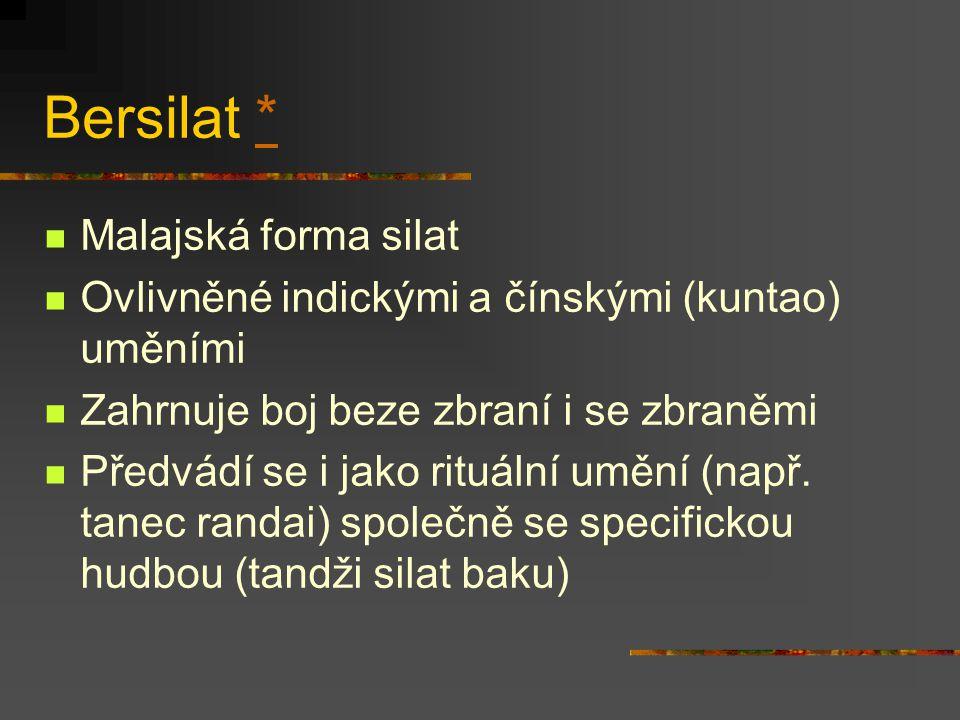 Bersilat * Malajská forma silat