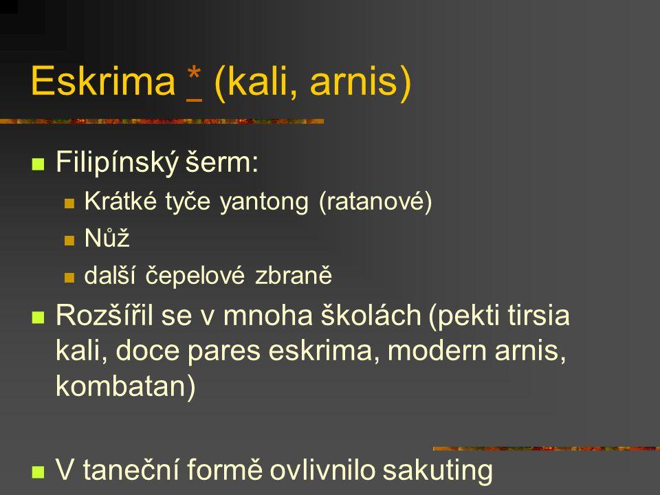 Eskrima * (kali, arnis) Filipínský šerm: