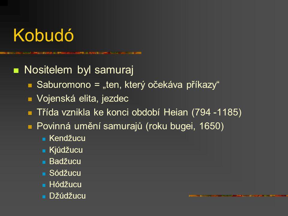 """Kobudó Nositelem byl samuraj Saburomono = """"ten, který očekáva příkazy"""