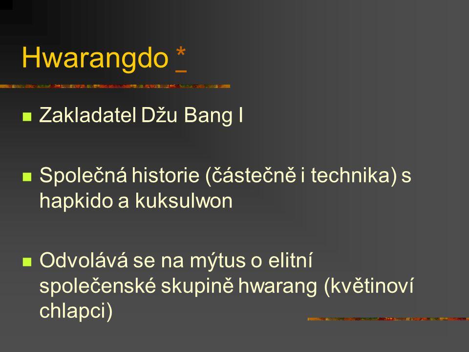 Hwarangdo * Zakladatel Džu Bang I