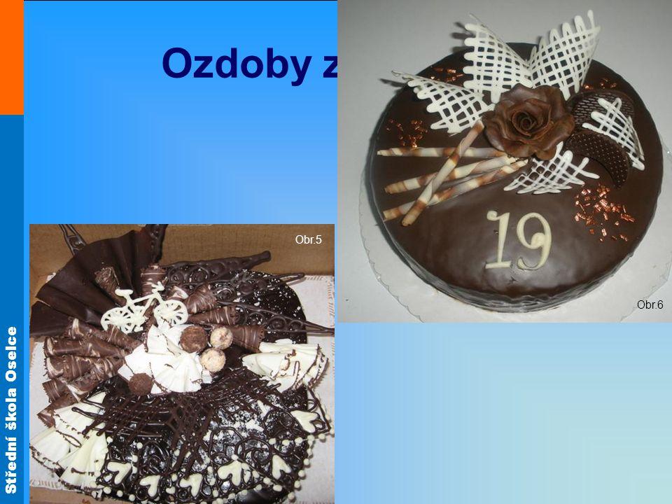 Obr.6 Ozdoby z čokolády Obr.5