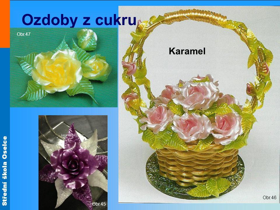 Obr.46 Ozdoby z cukru Obr.47 Karamelový drak Karamel Obr.45