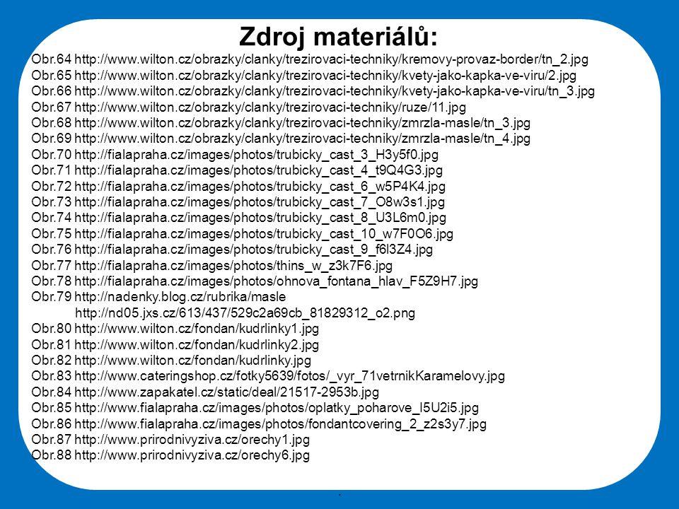 Zdroj materiálů: Obr.64 http://www.wilton.cz/obrazky/clanky/trezirovaci-techniky/kremovy-provaz-border/tn_2.jpg.