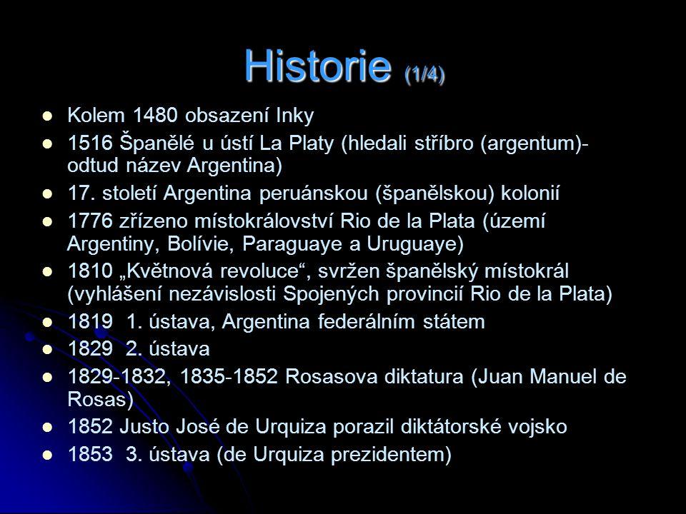 Historie (1/4) Kolem 1480 obsazení Inky