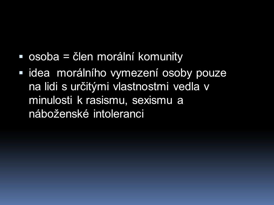 osoba = člen morální komunity