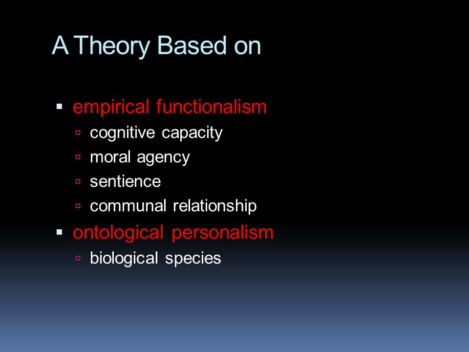 A Theory Based on empirical functionalism ontological personalism