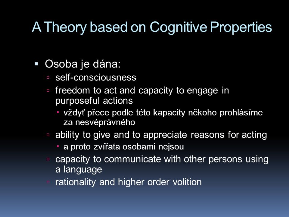 A Theory based on Cognitive Properties