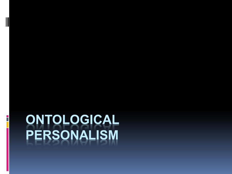 ontological personalism