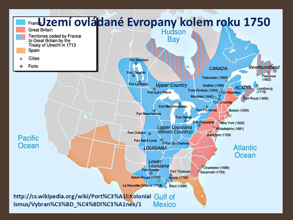 Uzemí ovládané Evropany kolem roku 1750
