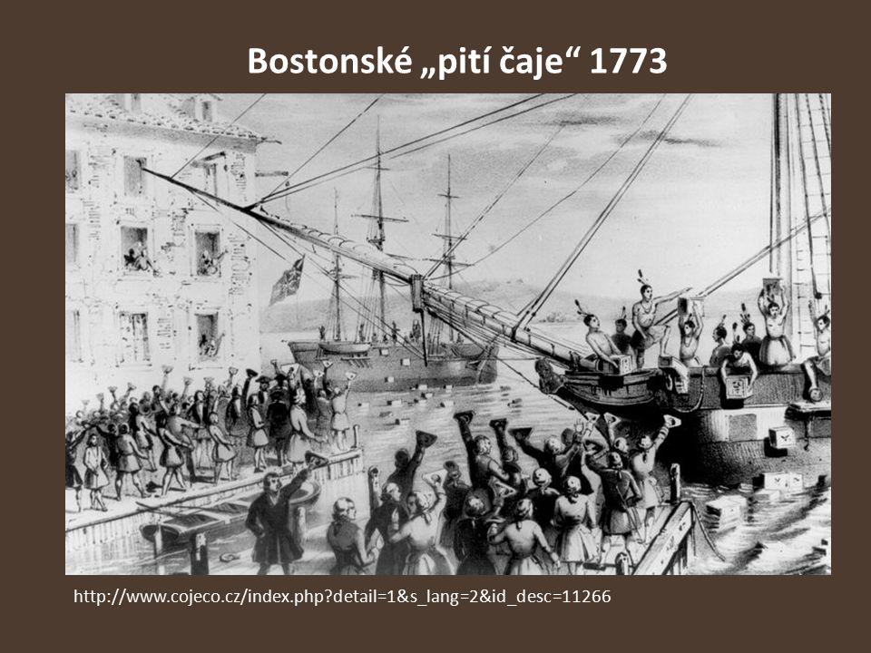 """Bostonské """"pití čaje 1773 http://www.cojeco.cz/index.php detail=1&s_lang=2&id_desc=11266"""