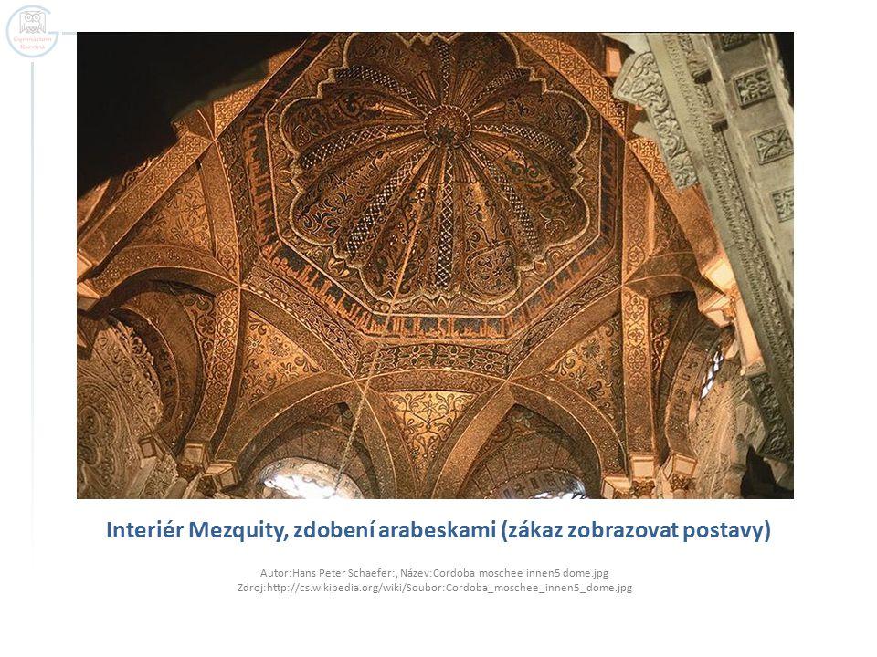 Interiér Mezquity, zdobení arabeskami (zákaz zobrazovat postavy)