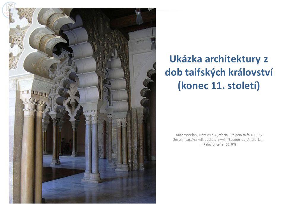 Ukázka architektury z dob taifských království (konec 11. století)