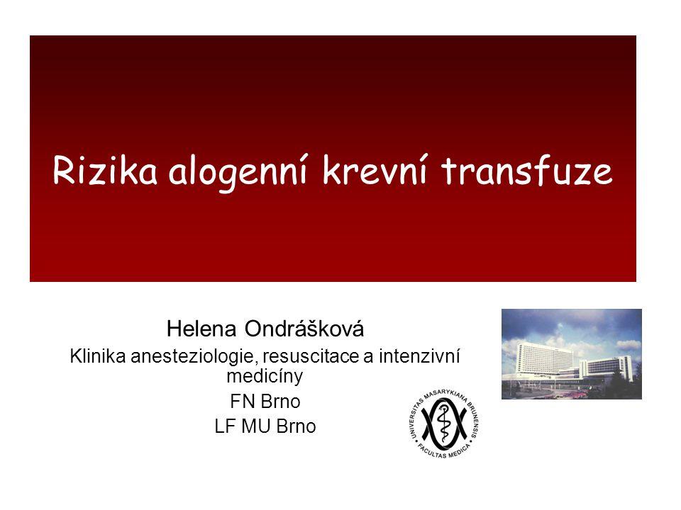 Rizika alogenní krevní transfuze