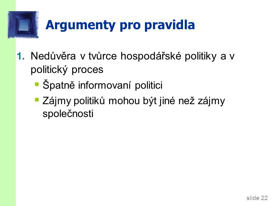 Argumenty pro pravidla