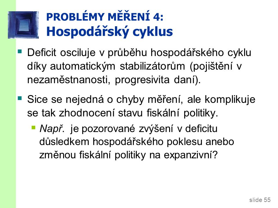 PROBLÉMY MĚŘENÍ 4: Hospodářský cyklus