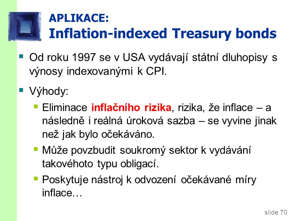 APLIKACE: Inflation-indexed Treasury bonds