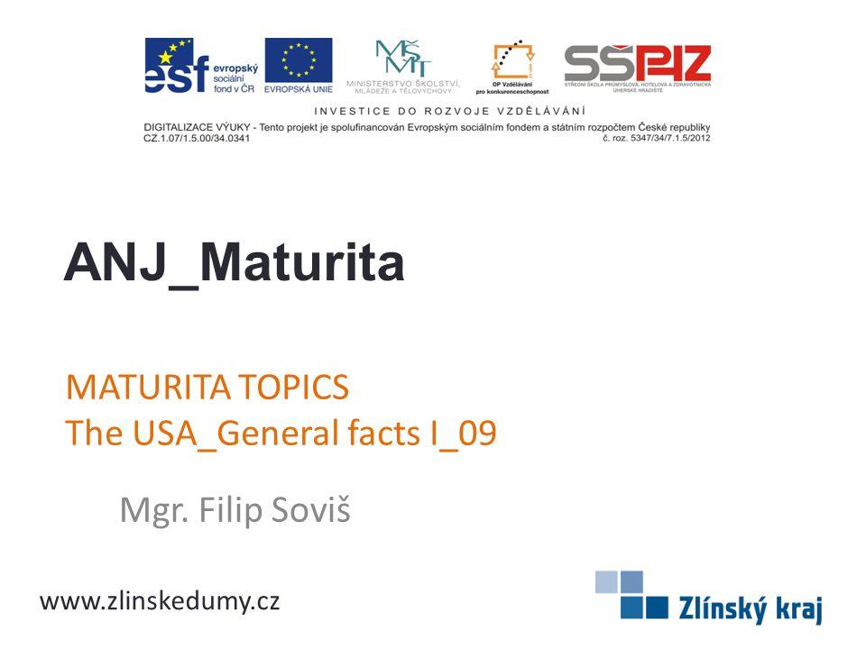 MATURITA TOPICS The USA_General facts I_09