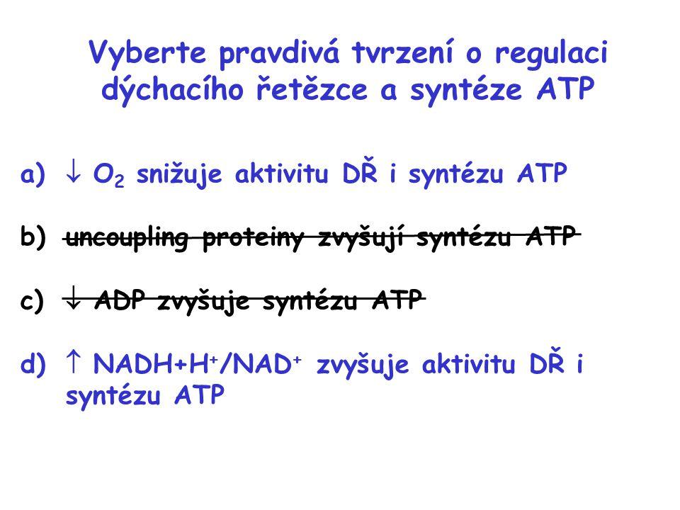 Vyberte pravdivá tvrzení o regulaci dýchacího řetězce a syntéze ATP